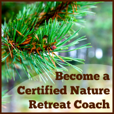 BE A CERTIFIED NATURE RETREAT LEADER