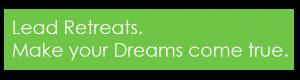 lead-retrest-make-your-dreams-come-true